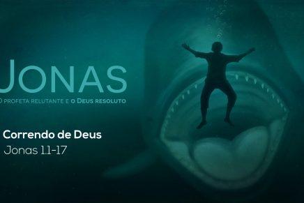 Jonas: Correndo de Deus