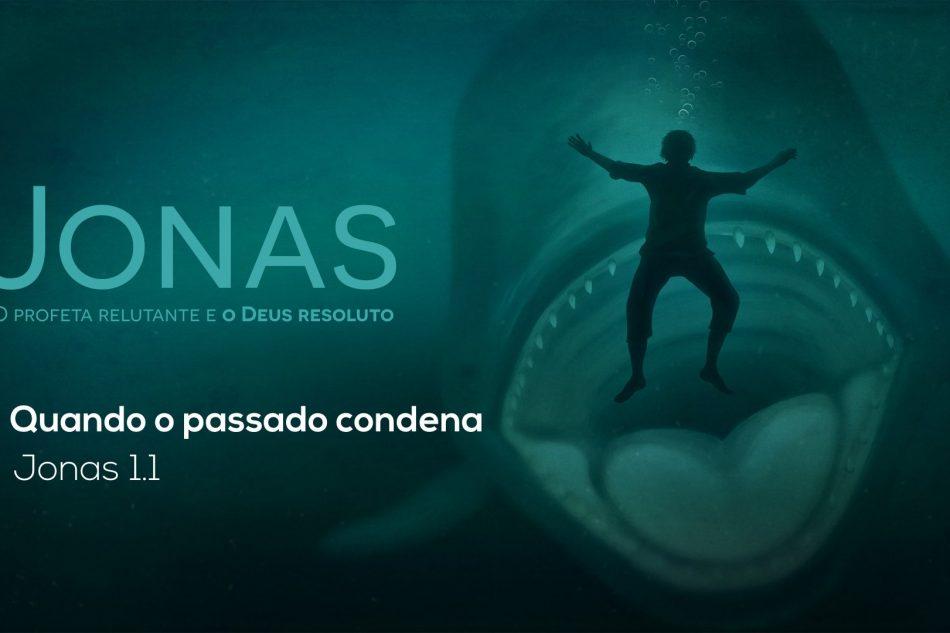 Jonas – Quando o passado condena